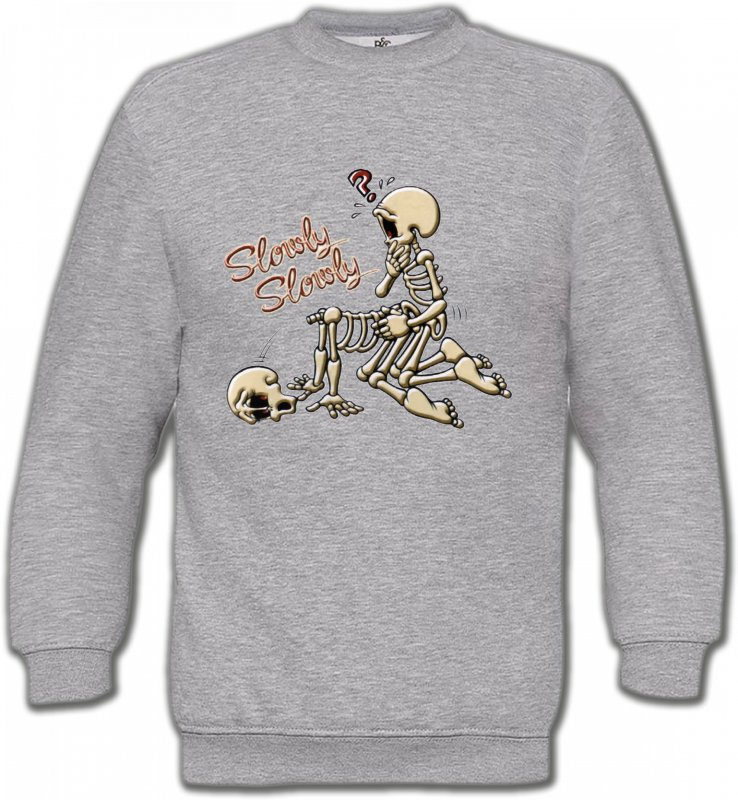 Sweatshirts UnisexeHumour/amourHumour Squelette (T)