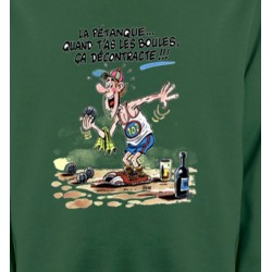 Sweatshirts Humour/amour Humour Pétanque (B2)