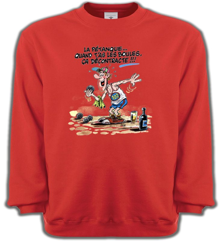 Sweatshirts UnisexeHumour/amourHumour Pétanque (B2)