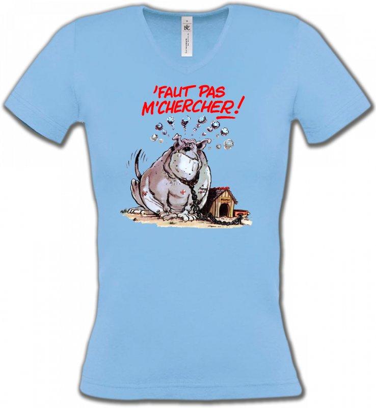 T-Shirts Col V FemmesHumour/amourHumour chien (A) faut pas m'chercher